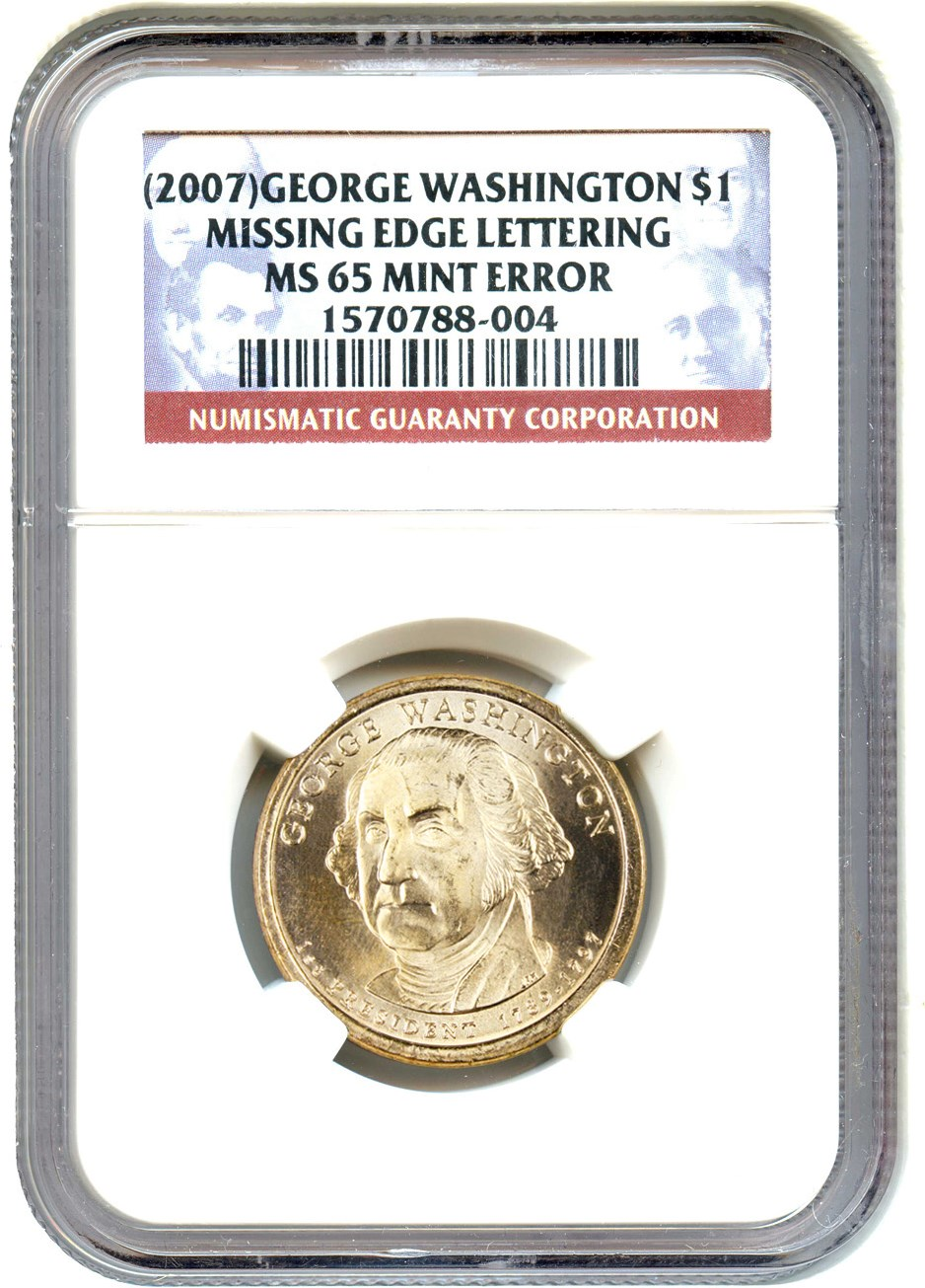 Collectors Corner - (2007) $1 Missing Edge Lettering George