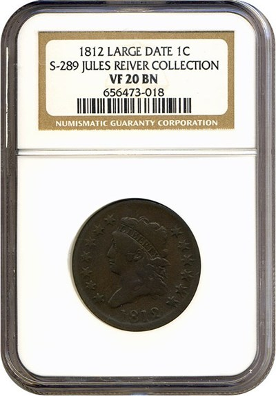 Image of 1812 1c Large Date NGC VF20 BN (S-289) ex: Jules Reiver