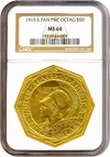 Image of 1915-S $50 Panama-Pacific Octagonal NGC MS64
