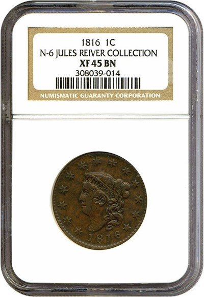 Image of 1816 1c  NGC XF45 BN (N-6) ex: Jules Reiver Collection