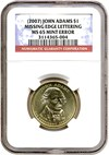 Image of 2007-P $1 John  Adams - Missing Edge Lettering NGC MS65