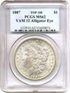 Image of Top 100 VAM: 1887 $1 PCGS MS62 (VAM 12  Alligator Eye)