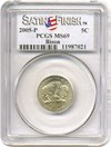 Image of 2005-P 5c PCGS MS69  (Bison - Satin Finish, SMS)
