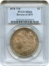 Image of 1878 7TF $1 PCGS MS64 (Reverse of 1879) - Colorful Toning - No Reserve!