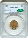 Image of 1859 1c PCGS/CAC MS63 - Popular 1-Year Type Coin  - No Reserve!