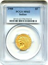 Image of 1908 Indian $5 PCGS MS62