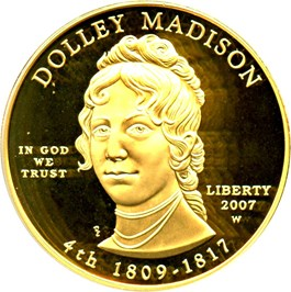 Image of 2007-W Dolley Madison $10 PCGS Proof 69 DCAM (First Strike)