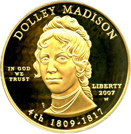 Image of 2007-W Dolley Madison $10 PCGS Proof 69 DCAM